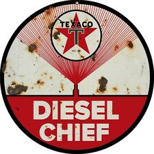 Reproduction Texaco Diesel Chief Sign 14 Round