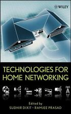 Technologies for Home Networking by Sudhir Dixit (2008, Hardcover)