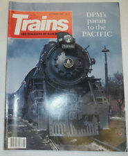 Trains Magazine DPM's Paean To The Pacific September 1988 021115R