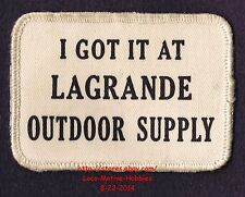 LMH PATCH Badge  I GOT IT AT LAGRANDE OUTDOOR SUPPLY Fishing Hunting Supplies OR