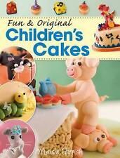 Fun & Original Children's Cakes - Maisie Parrish - New RRP £14.99