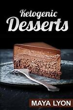 50 Delicious Low Carb Des Recipes for Healthy Weight Loss: Ketogenic Desserts...