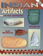 Indian Artifacts of the Midwest-Book II-Identification and Value Guide-Arrowhead