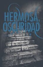 NEW Hermosa Oscuridad = Beautiful Darkness by Kami Garcia Paperback Book (Spanis