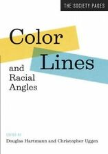 Color Lines and Racial Angles – The Society Pages, Douglas Hartmann