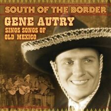 South Of The Border: Songs Of Old Mexico, Gene Autry, Very Good
