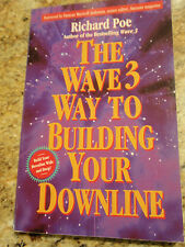 The Wave 3 Way To Building Your Downline 1997 by Richard Poe