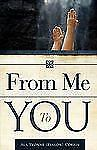 From Me to You by Ala Yvonne (Kinlow) Corbin (2008, Paperback)