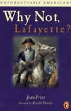 Why Not, Lafayette? (pb)  by Jean Fritz - New with remainder mark