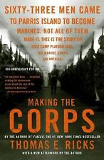 Making the Corps : 10th Anniversary Edition with a New Afterword by the...