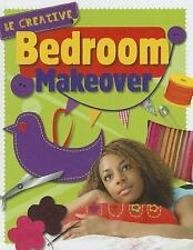 Bedroom Makeover (Be Creative)