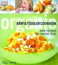 Organic Baby and Toddler Cookbook  Easy Recipes for Natural Food