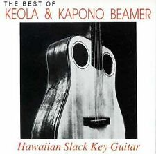 The Best of Keola & Kapono Beamer: Hawaiian Slack Key Guitar, Keola & Kapono Bea