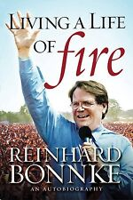 Living a Life of Fire: An Autobiography by Reinhard Bonnke (Hardcover)
