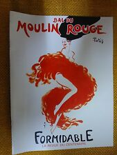 "BROCHURE ""BAL DU MOULIN ROUGE"" PARIS - FORMIDABLE - REVUE DU CENTENAIRE - 1989"