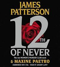 12th of Never by James Patterson, Maxine Paetro (CD-Audio, 2013)