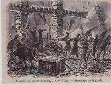 VERS 1850 - 1860   --  NEW YORK  INCENDIE DU MUSEE CIRQUE BARNUM  GIRAFE  3E039