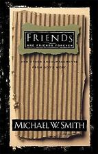 Friends are Friends Forever Smith Michael W Hardcover God Religion Christian