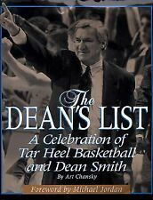 The Dean's List: A Celebration of Tar Heel Basketball and Dean Smith