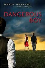 Dangerous Boy: First Edition, Hubbard, Mandy, Good Condition, Book