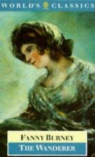 The Wanderer; Or, Female Difficulties (The World's Classics)