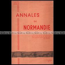 ANNALES DE NORMANDIE N°3/1951 PÊCHE DIEPPE FOUILLES FOUILLES EVREUX IMMIGRATION