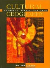 Cultural Geography: Themes, Concepts, Analyses