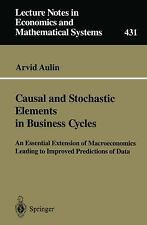 Causal and Stochastic Elements in Business Cycles: An Essential Extension of Mac