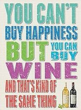 You Can't Buy Happiness / Wine funny fridge magnet   (og)
