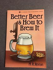 Better Beer & How to Brew It by M. R. Reese 1994 Illustrated Paperback