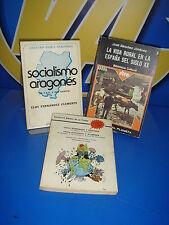 Libro tres libros CRISIS ECONOMICA Y ECOLOGICA-SOCIALISMO ARAGONES-LA VIDA RURAL