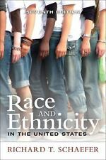 Race and Ethnicity in the United States (7th Edition), Schaefer, Richard T., Ver
