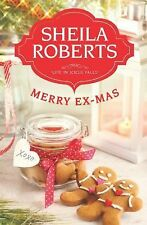 Merry Ex-Mas by Sheila Roberts (2012, Paperback)