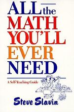 Wiley Self-Teaching Guides: All the Math You'll Ever Need 112 by Steven L....