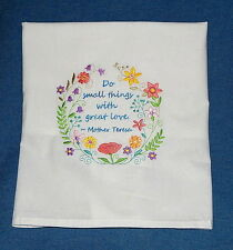 Do Small Things With Great Love Embroidered Flour Sack Towel