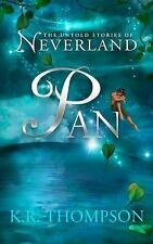 Pan: The Untold Stories of Neverland (Volume 1)