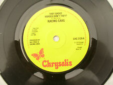 RACING CARS THEY SHOOT HORSES DON'T THEY chrysalis 2129 nice copy . 45rpm