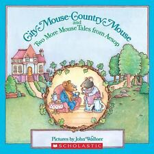 City Mouse - Country Mouse (And Two More Mouse Tales From Aesop) (Easy-To-Read F