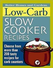 Low-Carb Slow Cooker Recipes (Better Homes & Gardens) Better Homes and Gardens