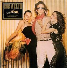 BOB WELCH-THREE HEARTS CD NEW