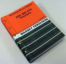 MASSEY FERGUSON 255 TRACTOR SERVICE REPAIR SHOP MANUAL TECHNICAL WORKSHOP MF 255