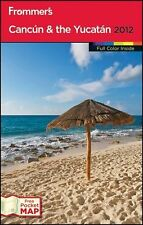 Frommer's Cancun and the Yucatan 2012 (Frommer's Color Complete)