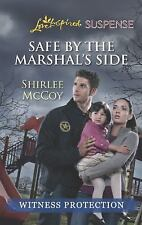 Safe by the Marshal's Side (Love Inspired LP SuspenseWitness Protection)