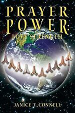 Prayer Power : Love Strength by Janice Connell (2014, Paperback)