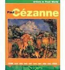 PAUL CEZANNE____ARTISTS IN THEIR WORLD____BRAND NEW