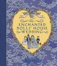 The Enchanted Dolls' House Wedding by Robyn Johnson (2006, Hardcover)