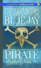 The High-Skies Adventures of Blue Jay the Pirate by Scott Nash (2016, CD,...