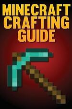 Minecraft Crafting Guide : The Ultimate Crafting Guide by SpC SpC Book (2014,...