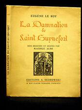 EUGÈNE LE ROY - LA DAMNATION DE SAINT GUYNEFORT - Bois gravés par Maurice ALBE
