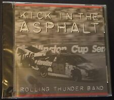 KICK IN THE ASPHALT Rolling Thunder Band NASCAR Winston Cup Driving Songs MISP